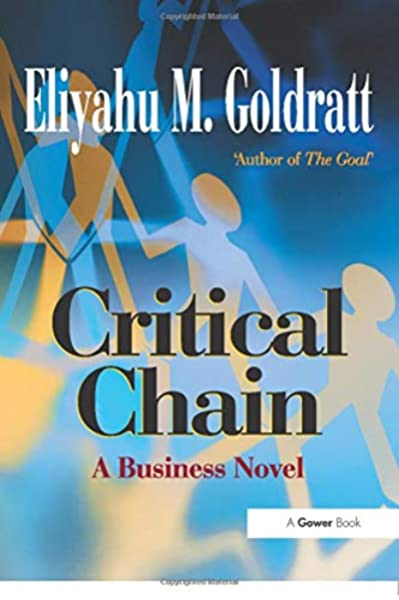 Book Review: Critical Chain by Eliyahu M. Goldratt